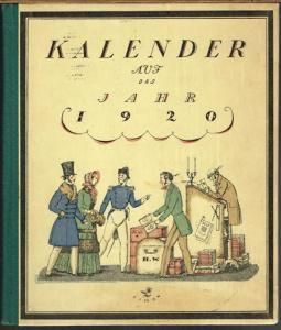 Ein kleiner Kalender auf das Jahr 1920. Gedenkend einstiger, längst vergangener Tage gezeichnet von Erich M. Simon. Herausgegeben von der Firma H. Wolff, Berlin W8, Krausen-Strasse 17-18.
