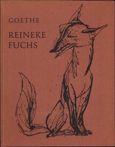 Johann Wolfgang von Goethe: Reineke Fuchs. In zwölf Gesängen. Mit 20 (ganzseitigen) Lithographien von Kurt Steinel.