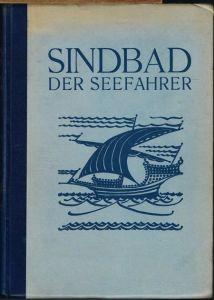 Sindbad der Seefahrer. Mit 12 Farbtafeln und Buchschmuck von Anton van der Valk.