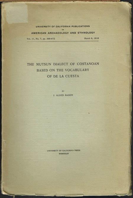 J. Alden Mason: The Mutsun Dialect of Costanoan based on the Vocabulary of De la Cuesta.