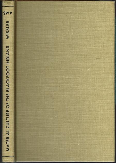 Clark Wissler: Material Culture of the Blackfoot Indians.