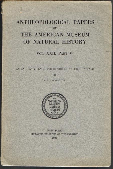 M. R. Harrington: An Ancient Village Site of the Shinnecock Indians.