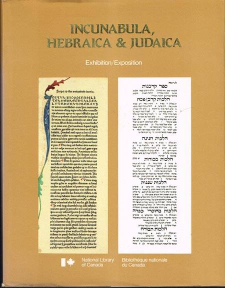 Incunabula, Hebraica & Judaica. Five Centuries of Hebraica and Judaica, Rare Bibles, and Hebrew Incunables from the Jacob M. Lowy Collection. Exhibition Catalogue.