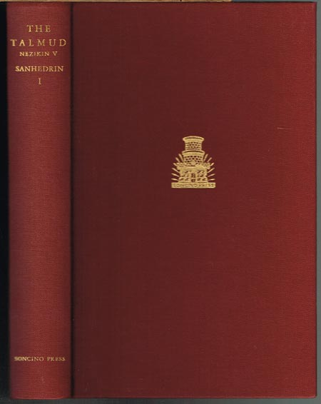 The Babylonian Talmud. Seder Nezikin. Translated into English with Notes, Glossary and Indices under the Editorship of Rabbi Dr I. Epstein.