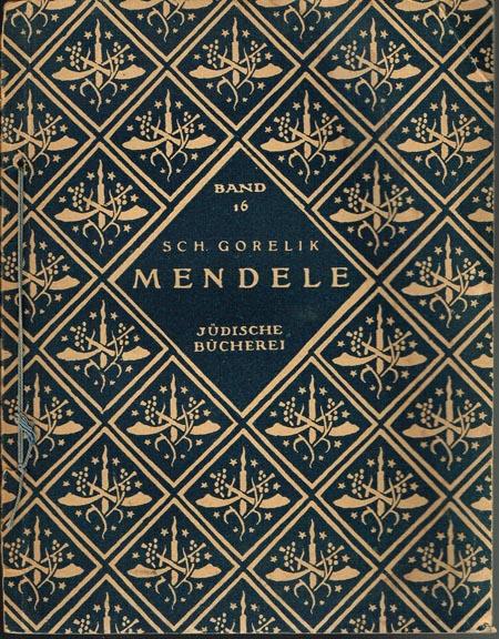 Sch. Gorelik: Mendele.