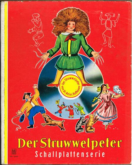Heinrich Hoffmann: Der Struwwelpeter. Schallplattenserie.