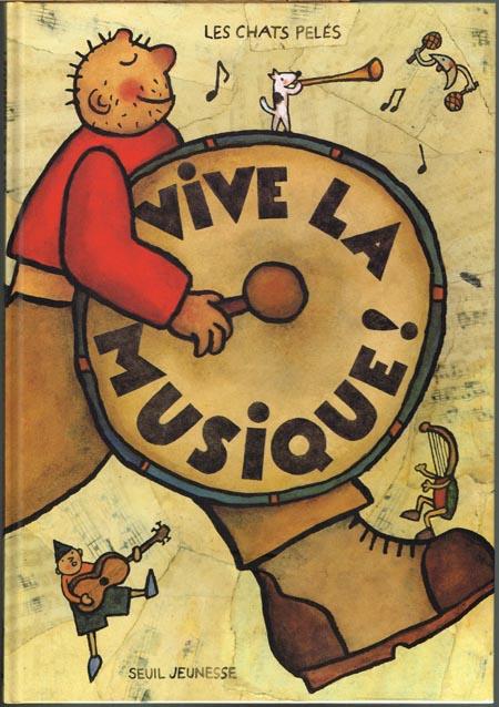 Vive la Musique. Les Chats Pelés seuil Jeunesse.