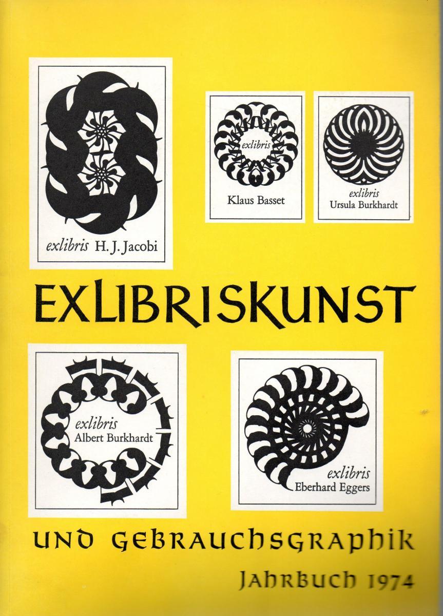 Exlibriskunst und Gebrauchsgraphik. Jahrbuch 1974.