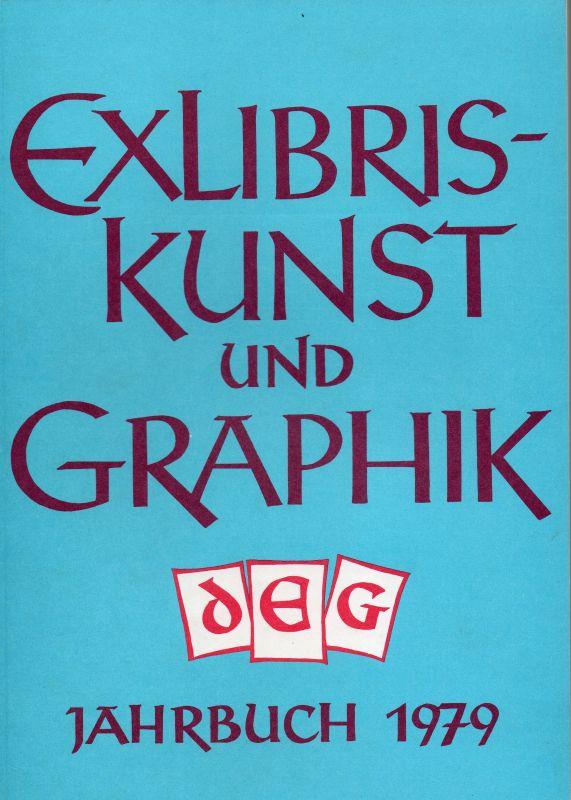 Exlibriskunst und Graphik. Jahrbuch 1979.