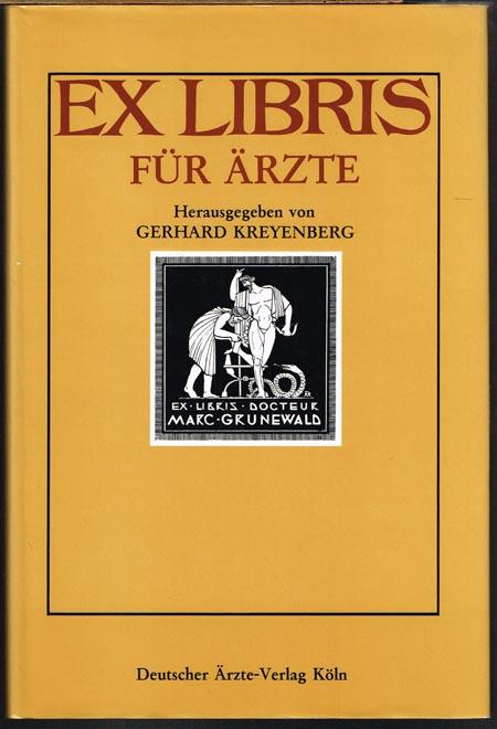 Gerhard Kreyenberg (Hrsg.): Ex Libris für Ärzte.