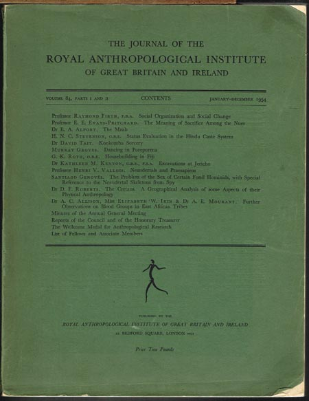 The Journal of the Royal Anthropological Institute of Great Britain and Ireland. Volume 84, Parts I and II. January - December 1954.
