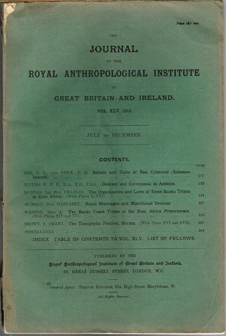 The Journal of the Royal Anthropological Institute of Great Britain and Ireland. Vol. XLV, 1915. July to December.