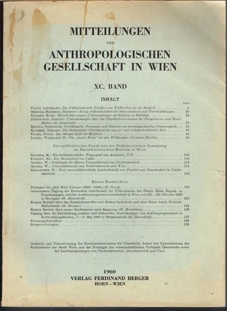 Mitteilungen der Anthropologischen Gesellschaft in Wien. XC. Band. Herausgegeben von der Anthropologischen Gesellschaft in Wien.