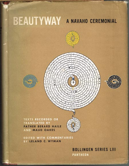 Beautyway: a Navaho Ceremonial. Texts recorded or translated by Father Berard Haile and Maud Oakes. Edited with commentaries by Leland C. Wyman. 2 Bände in 1.