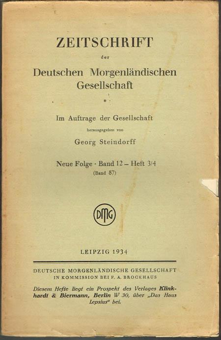 Zeitschrift der Deutschen Morgenländischen Gesellschaft. Im Auftrage der Gesellschaft herausgegeben von Georg Steindorff. Neue Folge. Band 12 - Heft 3/4 (Band 87).