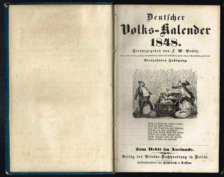 Deutscher Volks-Kalender 1848. Herausgegeben von F. W. Gubitz. Mit hundert und zwanzig Holzschnitten, theils von demselben, theils unter dessen Leitung gefertigt. Vierzehnter Jahrgang.