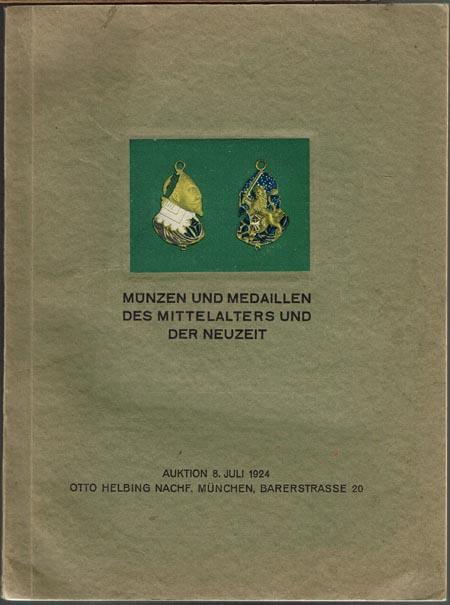 Münzen und Medaillen des Mittelalters und der Neuzeit. Auktion 8. Juli 1924.