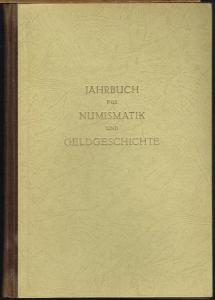 Jahrbuch für Numismatik und Geldgeschichte. 1. Jahrgang 1949.