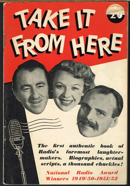 Take it from here. The first authentic book of Radio's foremost laughtermakers. Biographies, actuel scripts, a thousand chuckles! National Radio Award Winners 1949/50-1951/52.