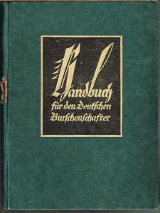 Handbuch für den Deutschen Burschenschafter. Herausgegeben von Herman Haupt.