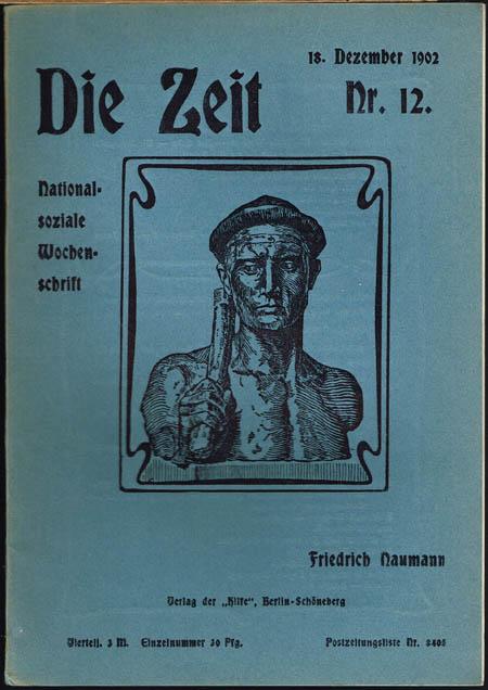 Friedrich Naumann (Hrsg.): Die Zeit. Nationalsoziale Wochenschrift. Nr. 12, 18. Dezember 1902.