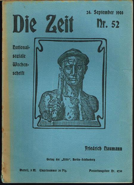 Friedrich Naumann (Hrsg.): Die Zeit. Nationalsoziale Wochenschrift. Nr. 52, 24. September 1903.