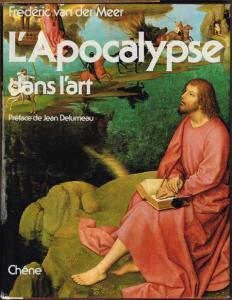 Frederic van der Meer: L'Apocalypse dans l'art. Préface de Jean Delumeau.
