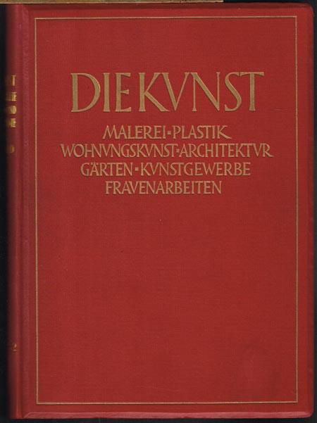 Die Kunst. Monatshefte für Freie und Angewandte Kunst. Sechsundsechzigster Band. Des 33. Jahrgangs zweiter Teil: Angewandte Kunst.
