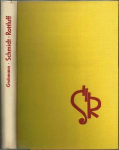 Will Grohmann: Karl Schmidt-Rottluff.