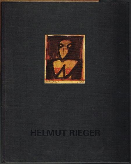 Axel Feuß (Bearb.): Helmut Rieger. Arbeiten von 1959 bis 1995.