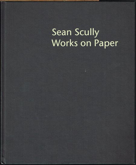 Michael Semff (Ed.): Sean Scully. Works on Paper 1975 - 1996.