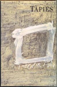 Tàpies. Oeuvre gravé. Texte von Michel Butor, Jean-Marie Baron und Antoni Tàpies.