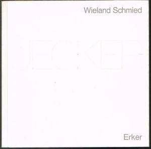 Wieland Schmied: Uecker.