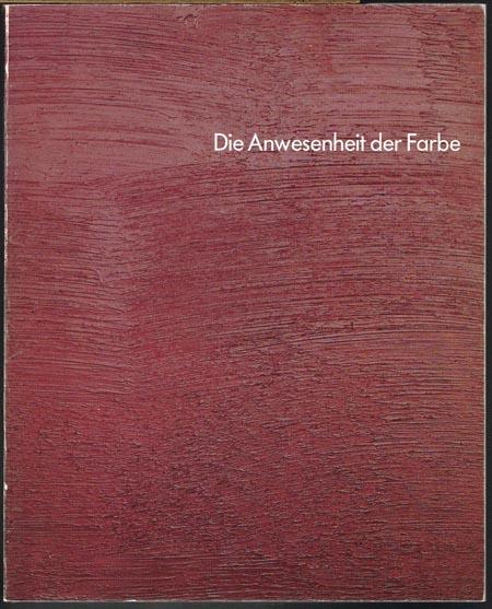 Dieter Villinger. Die Anwesenheit der Farbe. Herausgegeben von Reinhard Ermen. Mit Beiträgen von Matthias Bleyl, Eberhard Simons, Wolf-Dieter Enkelmann.