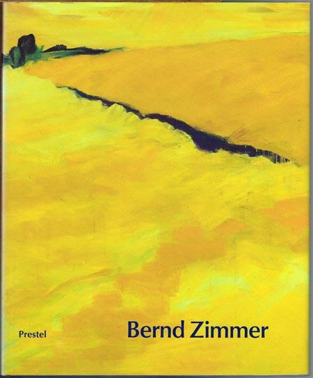Bernd Zimmer. Bilder 1987-1992. Herausgegeben von Andrea Firmenich. Mit Beiträgen von Rainer Crone / David Moos, Andrea Firmenich und Rolf Wedewer.