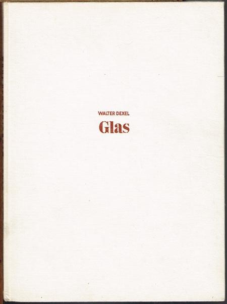Walter Dexel: Glas.