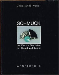 Christianne Weber: Schmuck der 20er und 30er Jahre in Deutschland.