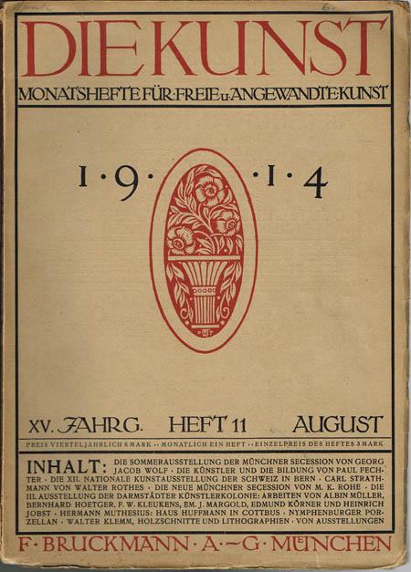 Die Kunst. Monatshefte für Freie u. Angewandte Kunst. XV. Jahrgang, Heft 11, August 1914.