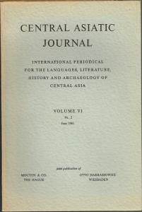 Central Asiatic Journal. International Periodical for the Languages, Literature, History and Archaeology of Central Asia. Volume VI, Nr. 2, 1961.