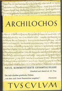 Archilochos. Griechisch und deutsch herausgegeben von Max Treu.
