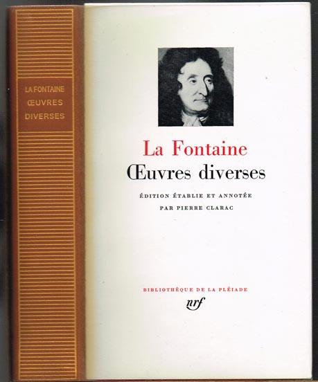 La Fontaine. Oeuvres diverses. Édition établie et annotée par Pierre Clarac.