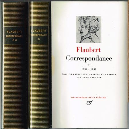 [Gustave] Flaubert: Correspondance I. (janvier 1830 à avril 1851) und II. (juillet 1851 - décembre 1858). Édition établie, présentée et annotée par Jean Bruneau. 2 Bände.