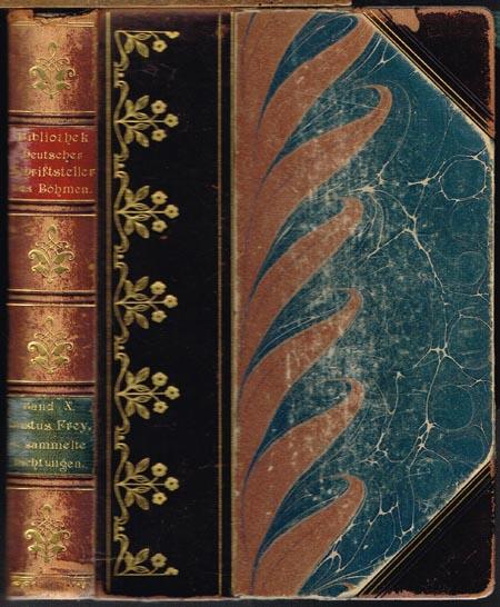 Gesammelte Dichtungen von Justus Frey. Herausgegeben von seinem Sohne. Mit dem Bildnisse des Dichters.