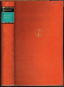 Giacomo Casanova Chevalier de Seingalt. Vermischte Schriften. Aus dem gelehrten und literarischen Werk. Ausgewählt, eingeleitet und mit Anmerkungen versehen von Enrico Straub. Nach den französischen, italienischen und lateinischen Originalhandschriften...
