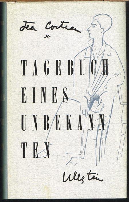 Jean Cocteau: Tagebuch eines Unbekannten. Aus dem Französischen übertragen von Johannes Piron.