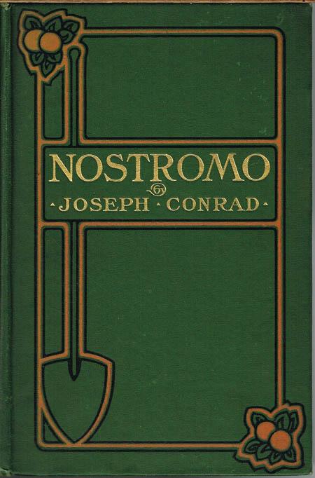 Joseph Conrad: Nostromo. A Tale of the Seaboard.