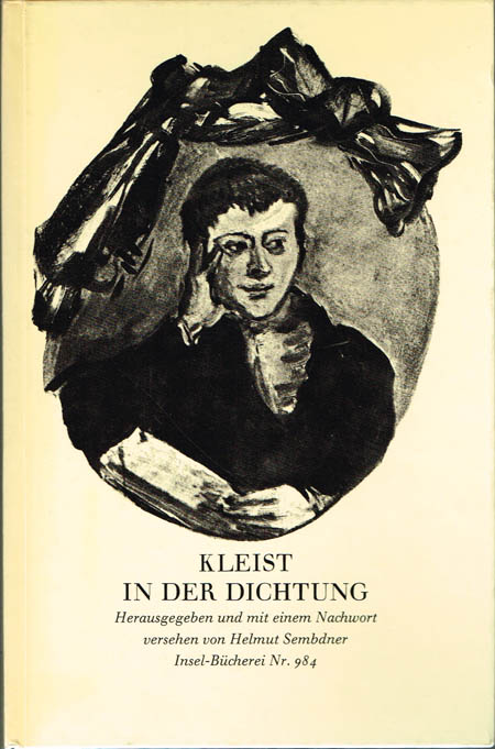 Kleist in der Dichtung. Herausgegeben und mit einem Nachwort versehen von Helmut Sembdner.