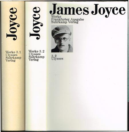 James Joyce. Werke. Frankfurter Ausgabe. Redaktion Klaus Reichert unter Mitwirkung von Fritz Senn. Band 3.1 und 3.2. Ulysses. Übersetzt von Hans Wollschläger. 2 Bände.