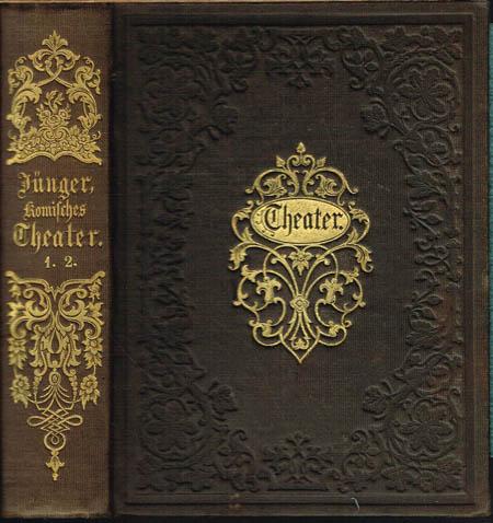 J. F. Jünger. Komisches Theater. 2 Bände in 1.
