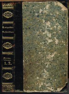 August v. Kotzebue: Die Biene. Eine Sammlung kleiner Erzählungen, Geschichten, Anekdoten und Miscellen. Erster und Zweyter Band (in 1 Band).